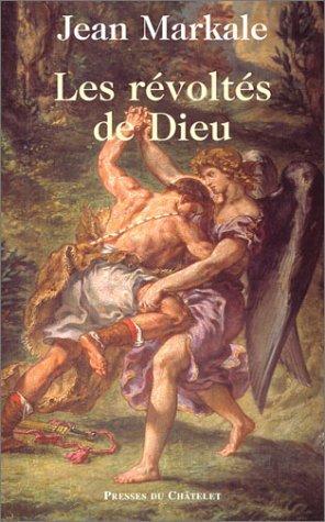 Les Révoltés de Dieu  by  Jean Markale