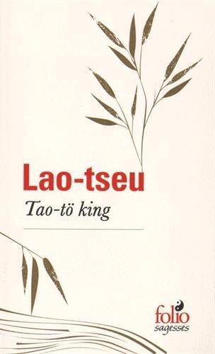 Tao-tö king  by  Lao Tseu