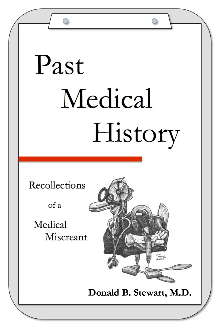 Past Medical History  by  Donald B. Stewart