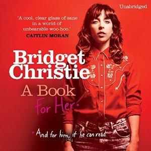 A Book for Her Bridget Christie