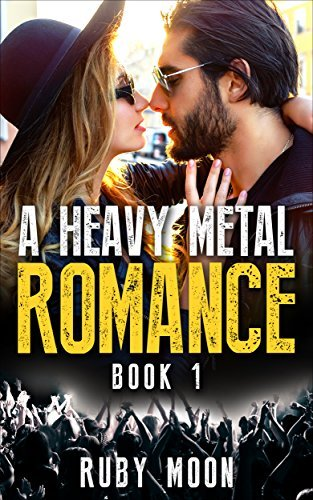 A Heavy Metal Romance: Hot and HEAVY Metal Romance  by  Ruby Moon