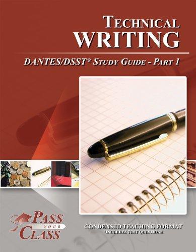 Technical Writing DANTES / DSST Test Study Guide - Pass Your Class - Part 1 Pass Your Class