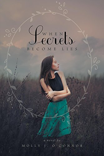 When Secrets Become Lies  by  Molly J OConnor