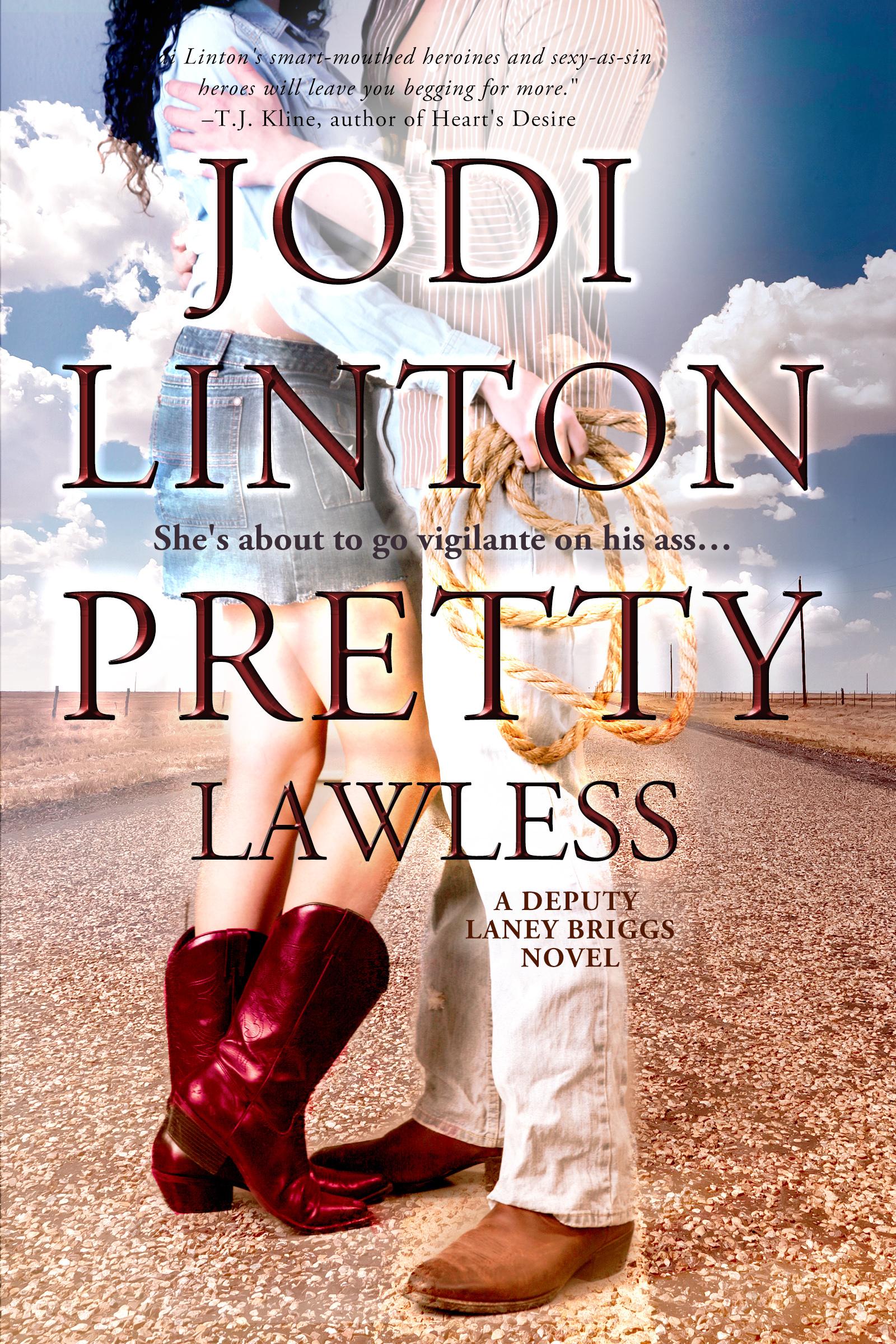 Pretty Lawless (Deputy Laney Briggs, #3)  by  Jodi Linton