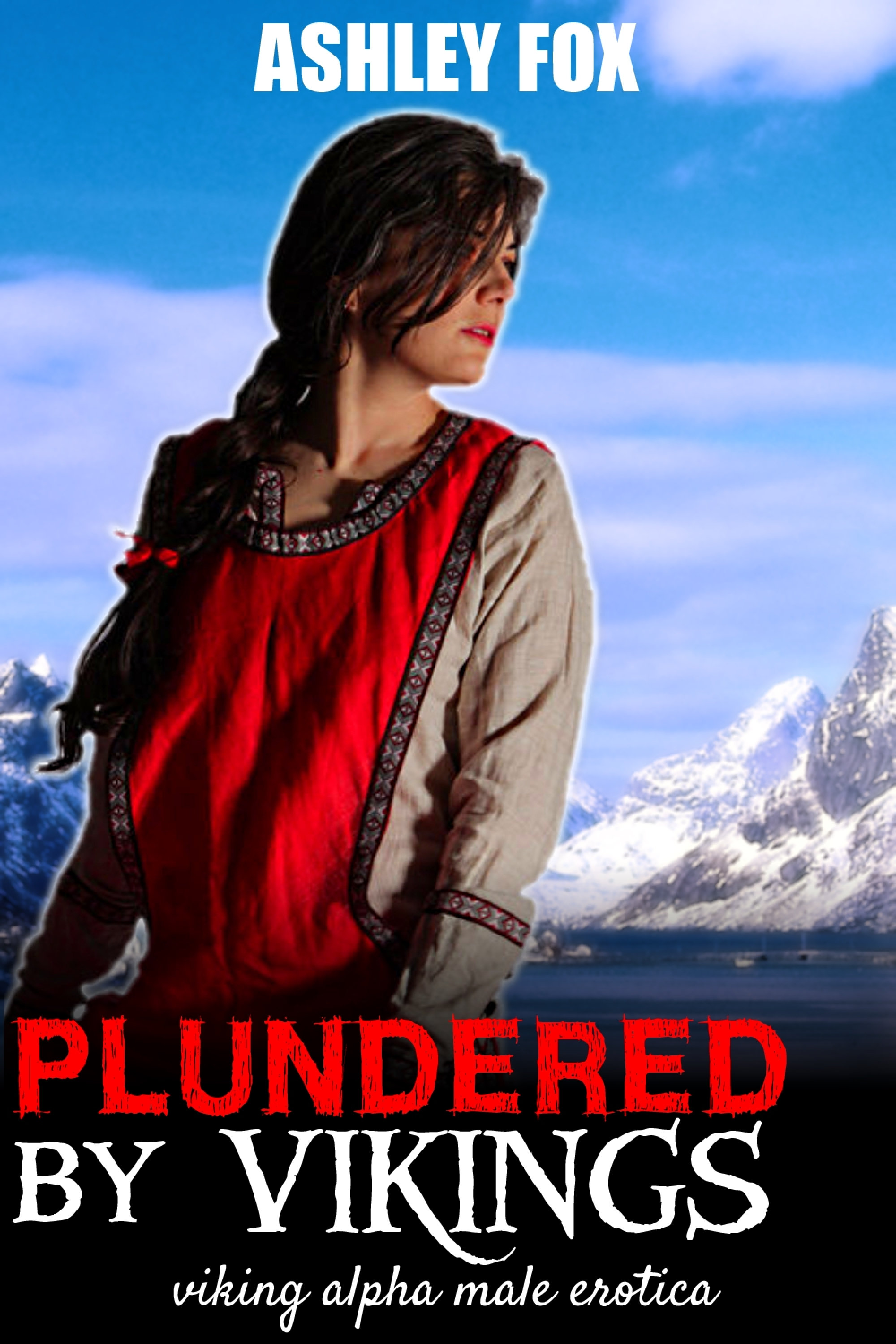 Plundered By Vikings  by  Ashley Fox