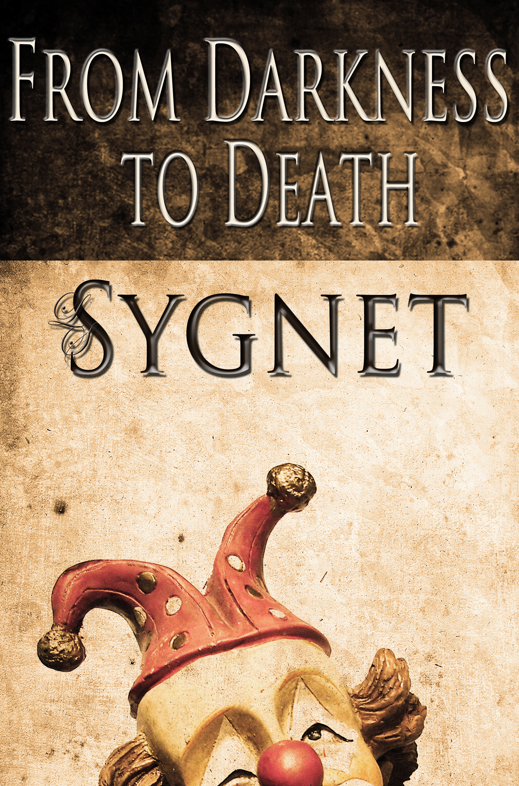 From Darkness to Death  by  LS Sygnet