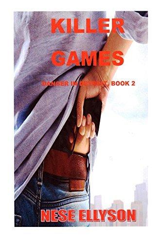 Killer Games (Danger in Detroit Book 2)  by  Nese Ellyson