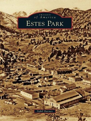 Estes Park (Images of America Series) Sybil Barnes
