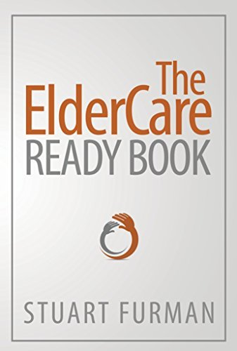 The ElderCare Ready Book Stuart Furman