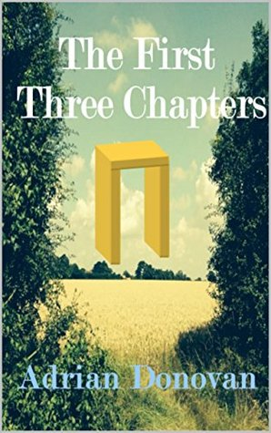 The First Three Chapters Adrian Donovan