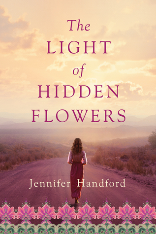 The Light of Hidden Flowers Jennifer Handford