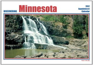 2012 Discovering Minnesota Wall calendar  by  American Products Publishing Co.