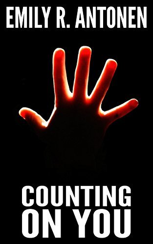Counting On You (An OCD Murder/Mystery Book 1)  by  Emily Antonen