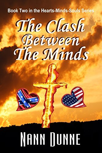 The Clash Between The Minds: Book Two in the Hearts, Minds, Souls Series  by  Nann Dunne