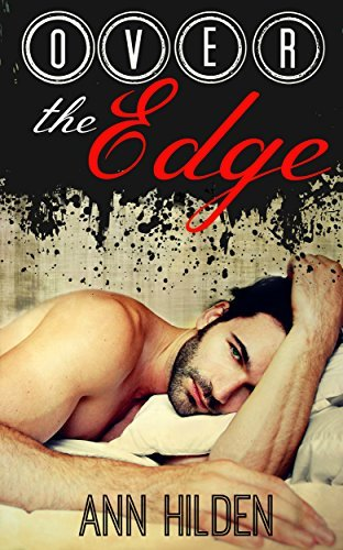 Over the Edge (Love in Alaska Book 1)  by  Ann Hilden