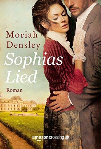 Sophias Lied Moriah Densley