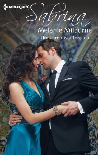 Uma proposta forçada  by  Melanie Milburne