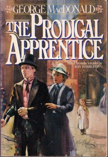 The prodigal apprentice  by  George MacDonald