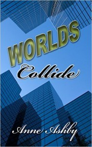 Worlds Collide Anne Ashby