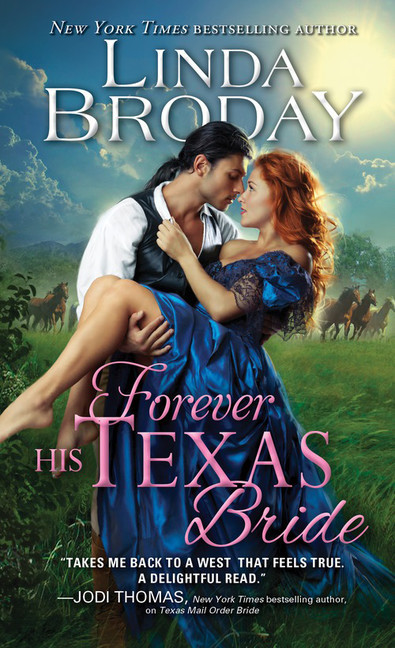Forever His Texas Bride (Bachelors of Battle Creek, #3) Linda Broday