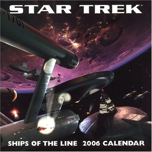 Star Trek: Ships of the Line 2006 Wall Calendar (Star Trek  by  Andrews McMeel Publishing,LLC