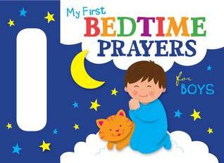 My First Bedtime Prayers for Boys  by  Twin Sisters®