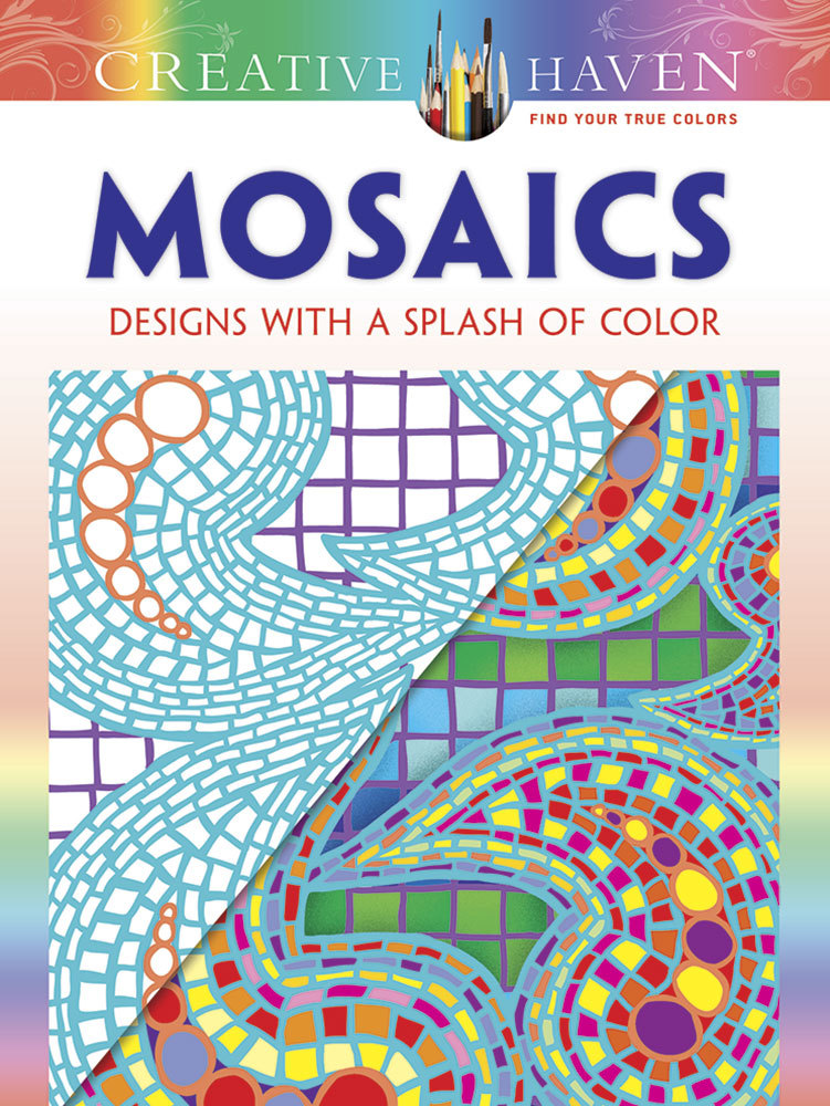 Creative Haven Mosaics: Designs with a Splash of Color  by  Jessica Mazurkiewicz