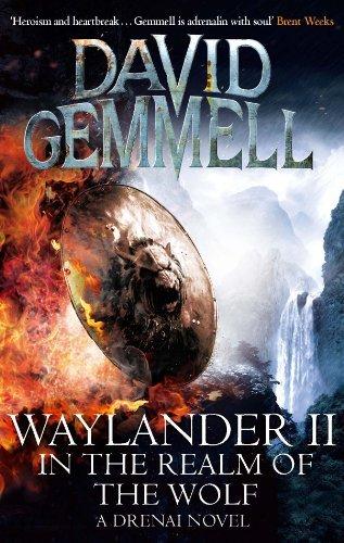 Waylander II: In The Realm of the Wolf (Drenai Saga, #5) David Gemmell