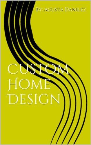 Custom Home Design Agusta Danilez