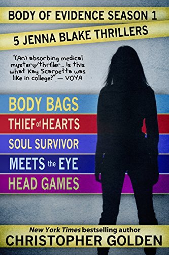 Body of Evidence Season 1: Five Jenna Blake Thrillers  by  Christopher Golden