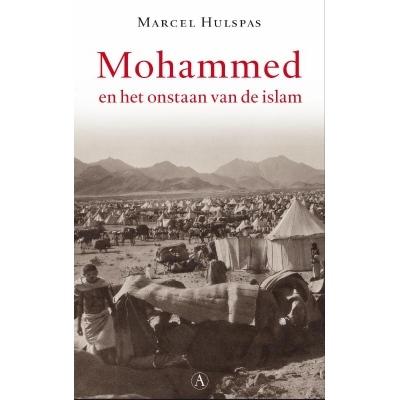 Mohammed en het ontstaan van de islam Marcel Hulspas