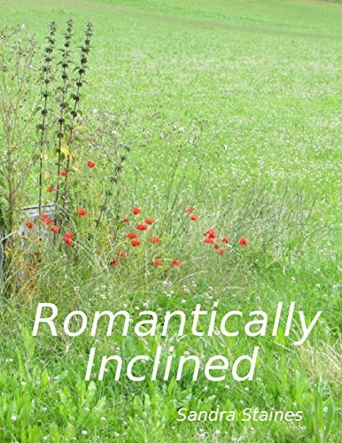 Romantically Inclined  by  Sandra Staines