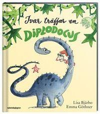 Ivar träffar en diplodocus  by  Lisa Bjärbo