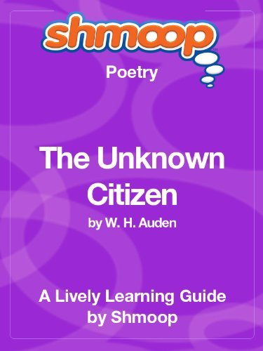 The Unknown Citizen: Shmoop Poetry Guide Shmoop