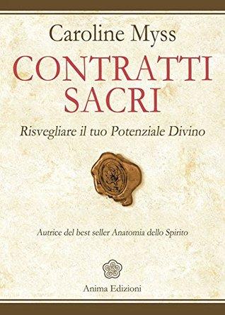 Contratti Sacri  by  Caroline Myss