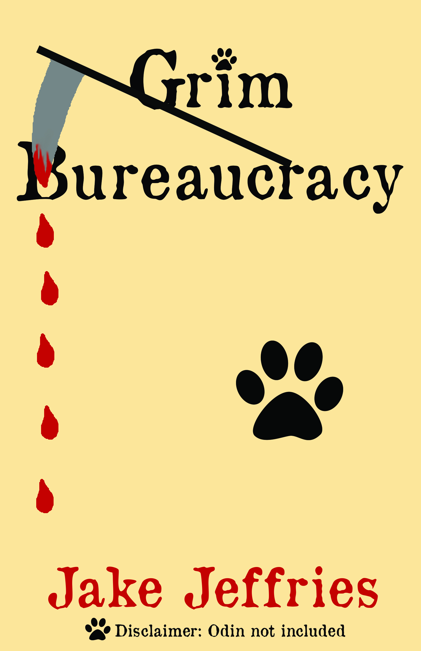Grim Bureaucracy  by  Jake Jeffries