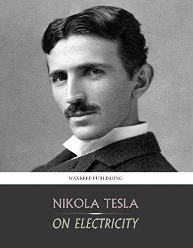 On Electricity Nikola Tesla