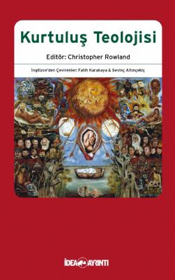Kurtuluş Teolojisi  by  Christopher Rowland