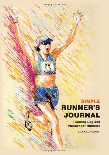 Simple Runners Journal: Training Log and Planner for Runners: 1 Dariusz Janczewski