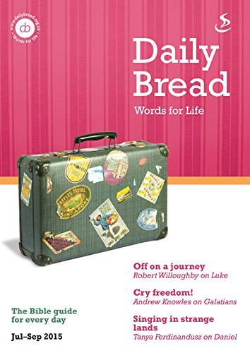 Daily Bread Jul-Sep 2015: Words for Life  by  Mike Law