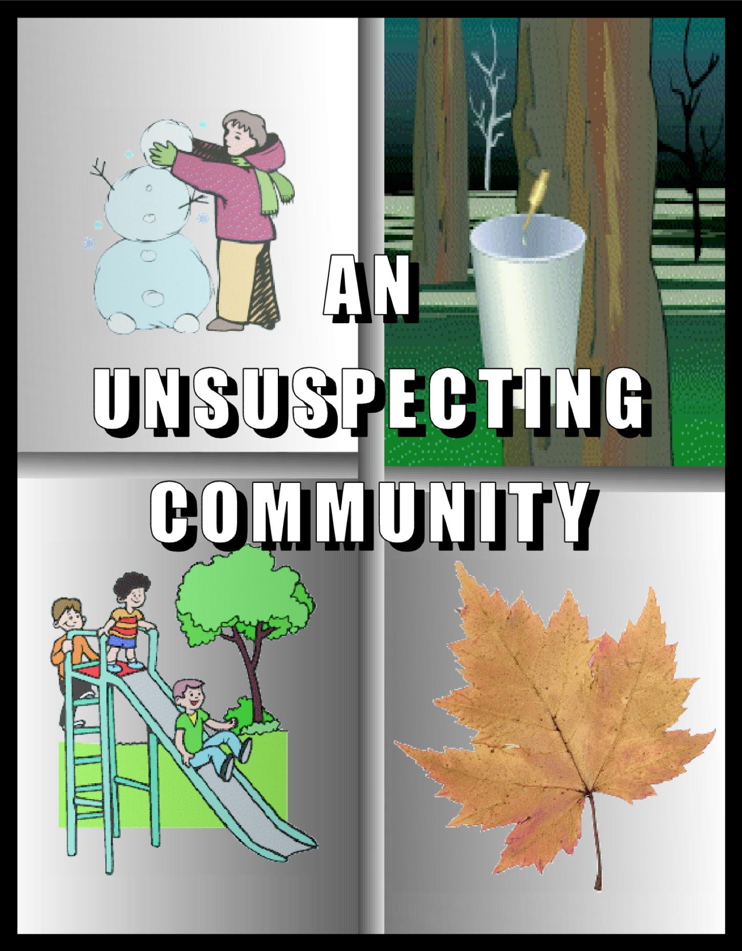 An Unsuspecting Community  by  Carole McNamara