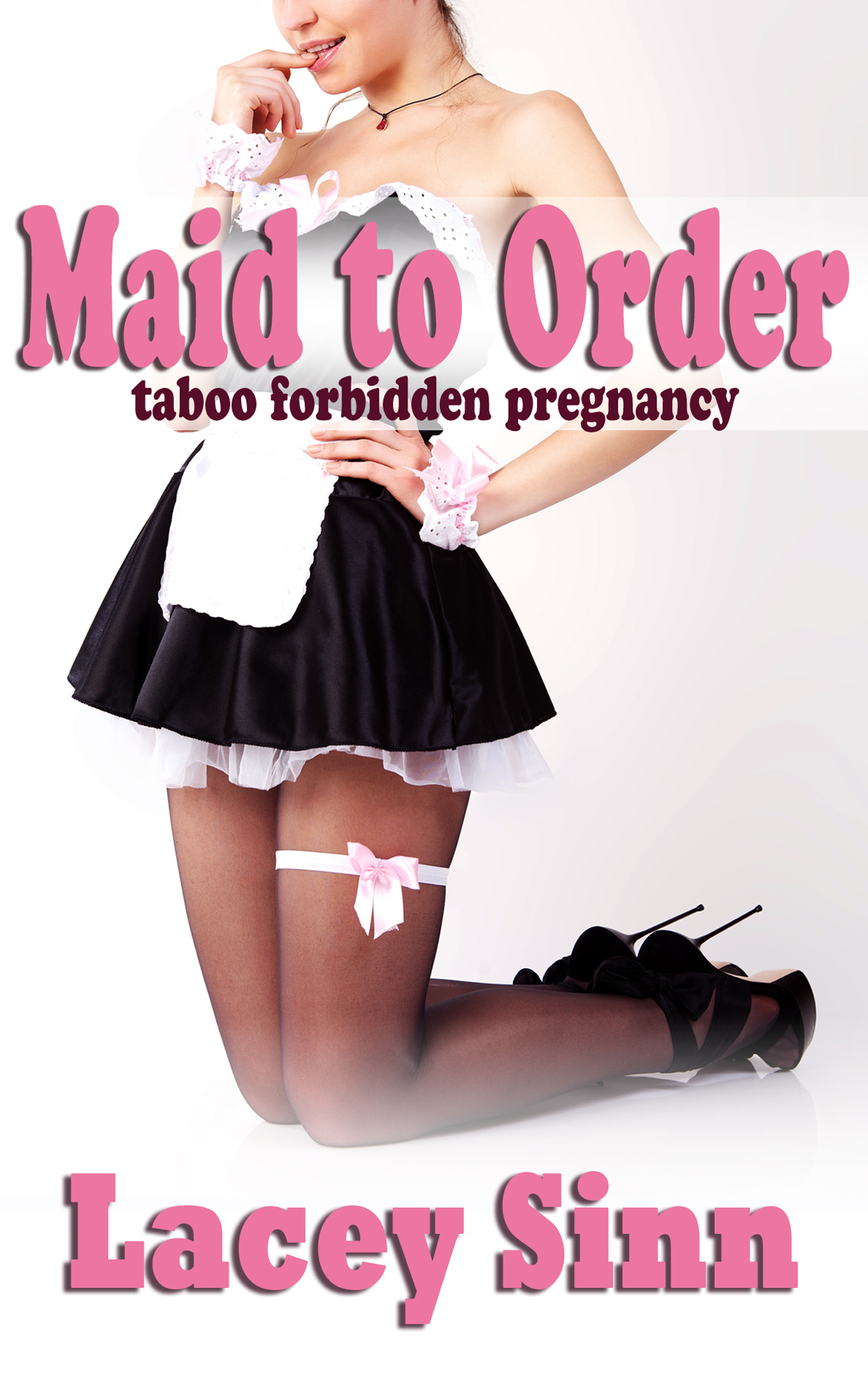 Maid to Order: Taboo Forbidden Pregnancy  by  Lacey Sinn