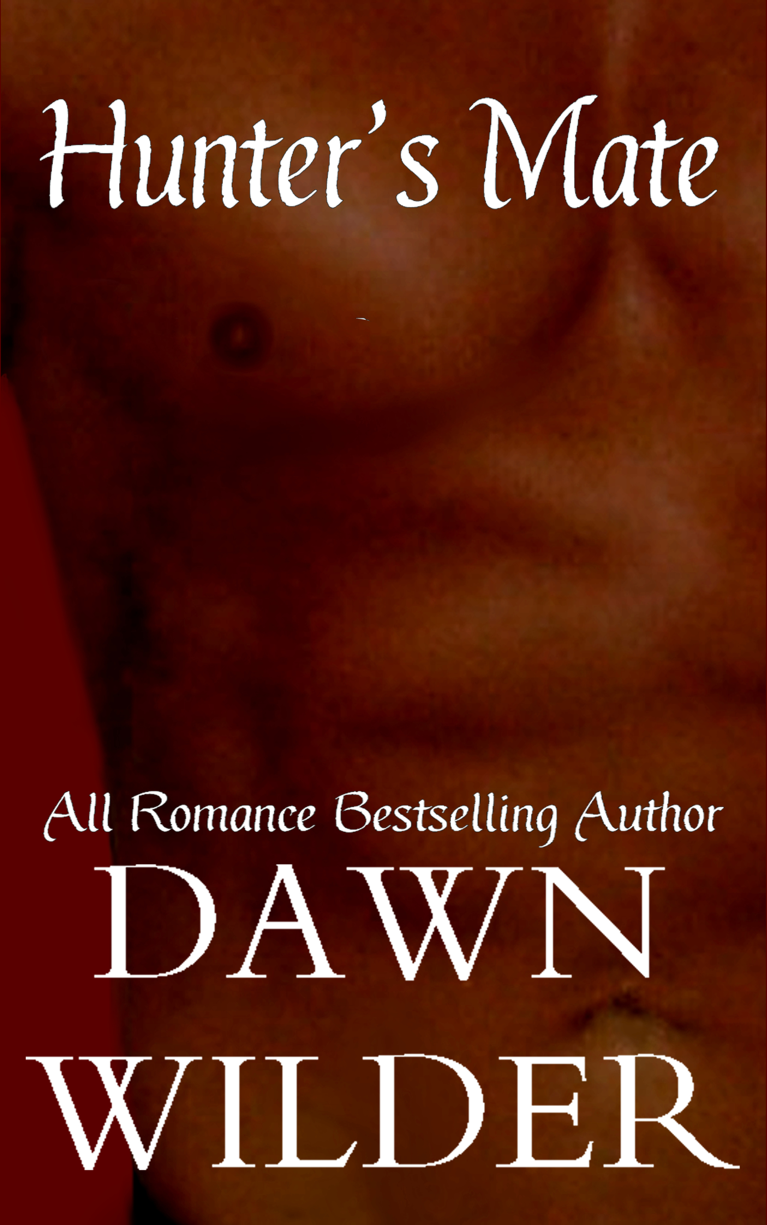 Hunters Mate  by  Dawn Wilder