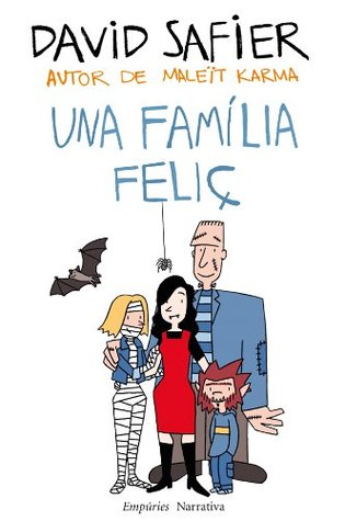 Una família feliç (EMPURIES NARRATIVA)  by  David Safier