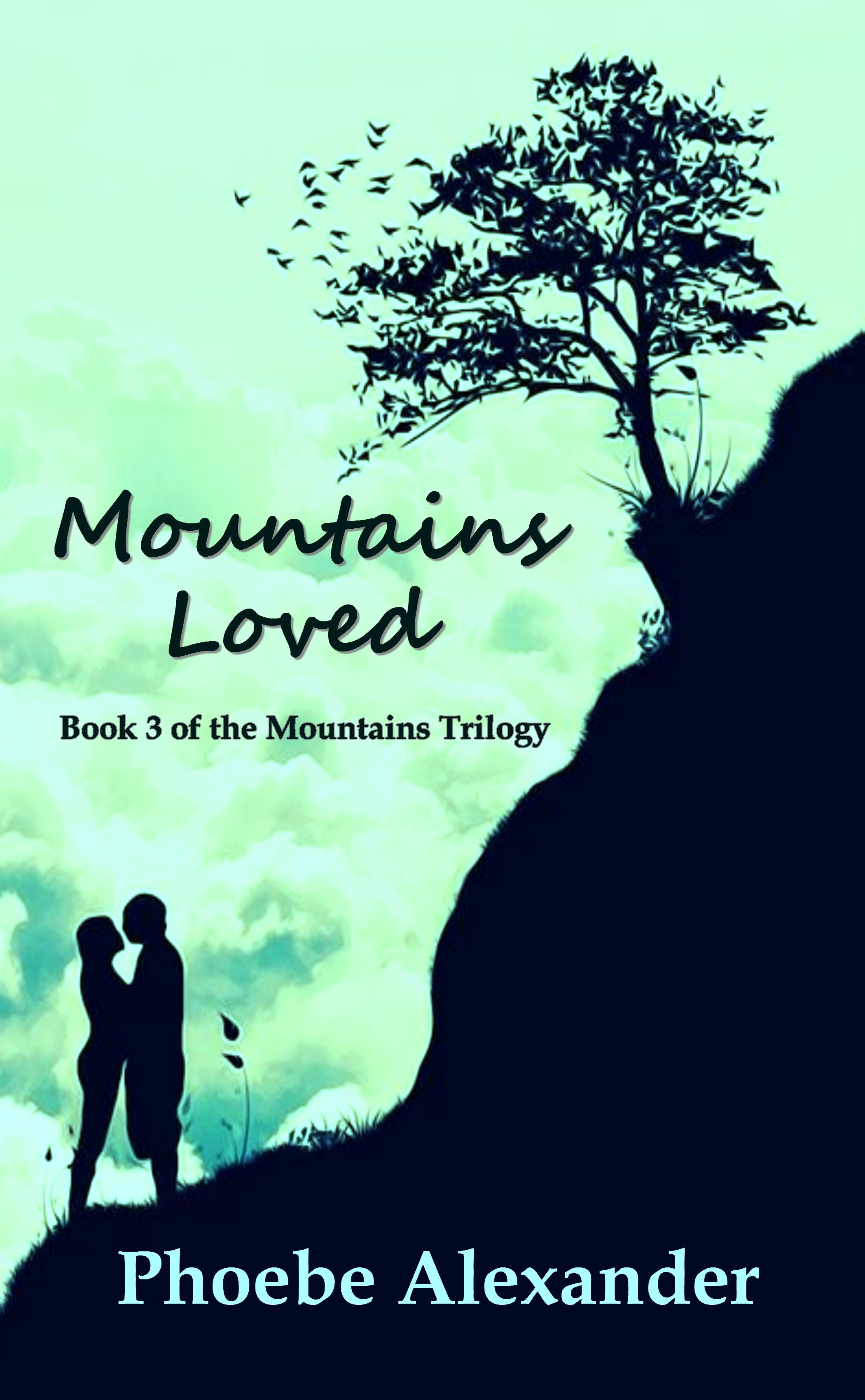 Mountains Loved  by  Phoebe Alexander