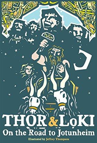 Thor & Loki On the Road to Jotunheim  by  Jeffrey Thompson