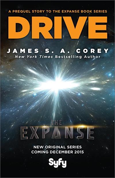 Drive (Expanse 0.1) James S.A. Corey