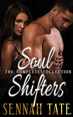 The Soul Shifters Collection  by  Sennah Tate