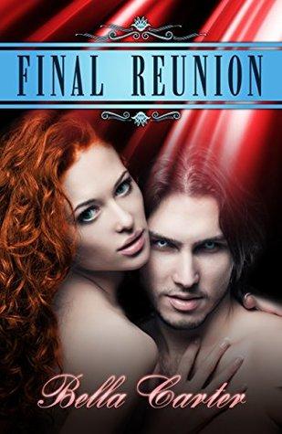Final Reunion Bella Carter