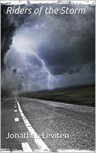 Riders of the Storm  by  Jonathan Leviten